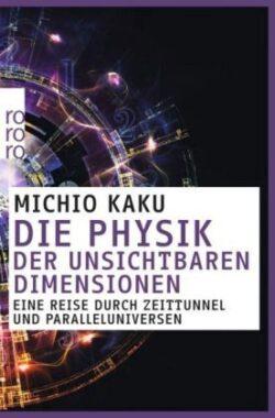 Die Physik der Unsichtbaren Dimension
