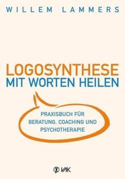 Logosynthese Mit Worten heilen
