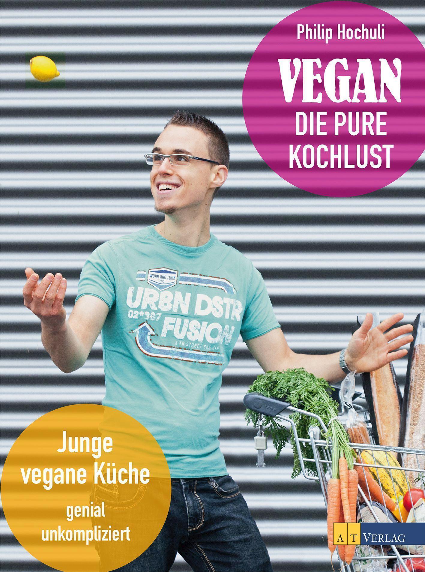 Vegan Die pure Kochlust 1