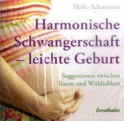Harmonische Schwangerschaft - leichte Geburt