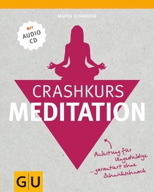 Crashkurs Meditation