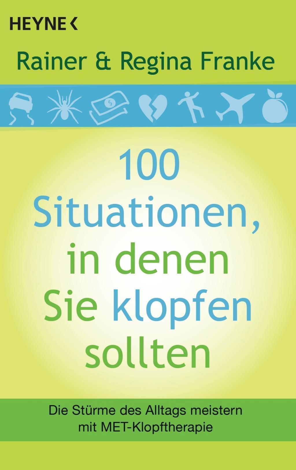 100 Situationen, in denen Sie klopfen sollten 1