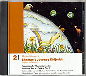 Shamanic Journey 2 Didjeridu