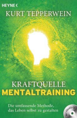 Kraftquelle Mentaltraining +CD
