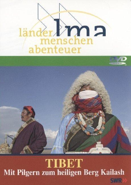 Tibet Mit Pilgern zum heiligen Berg