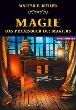 Magie das Praxisbuch des Magiers