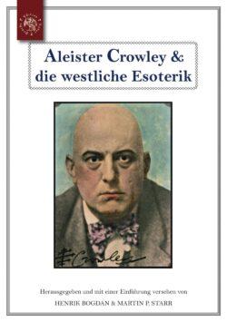 Aleister Crowley & die westliche Esoterik