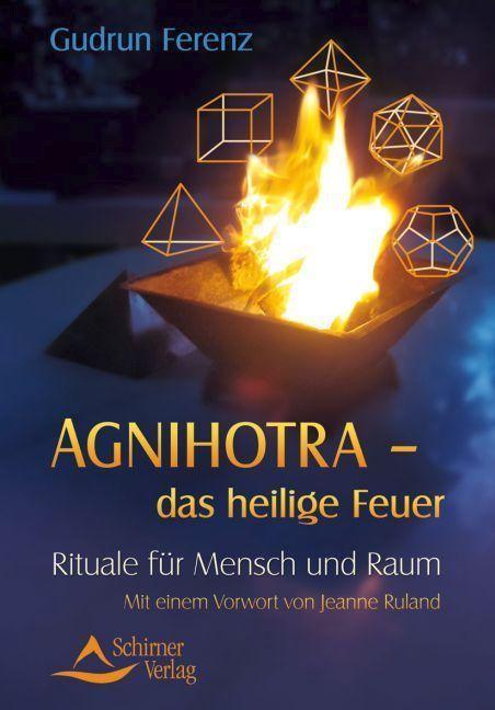 Agnihotra das heilige Feuer