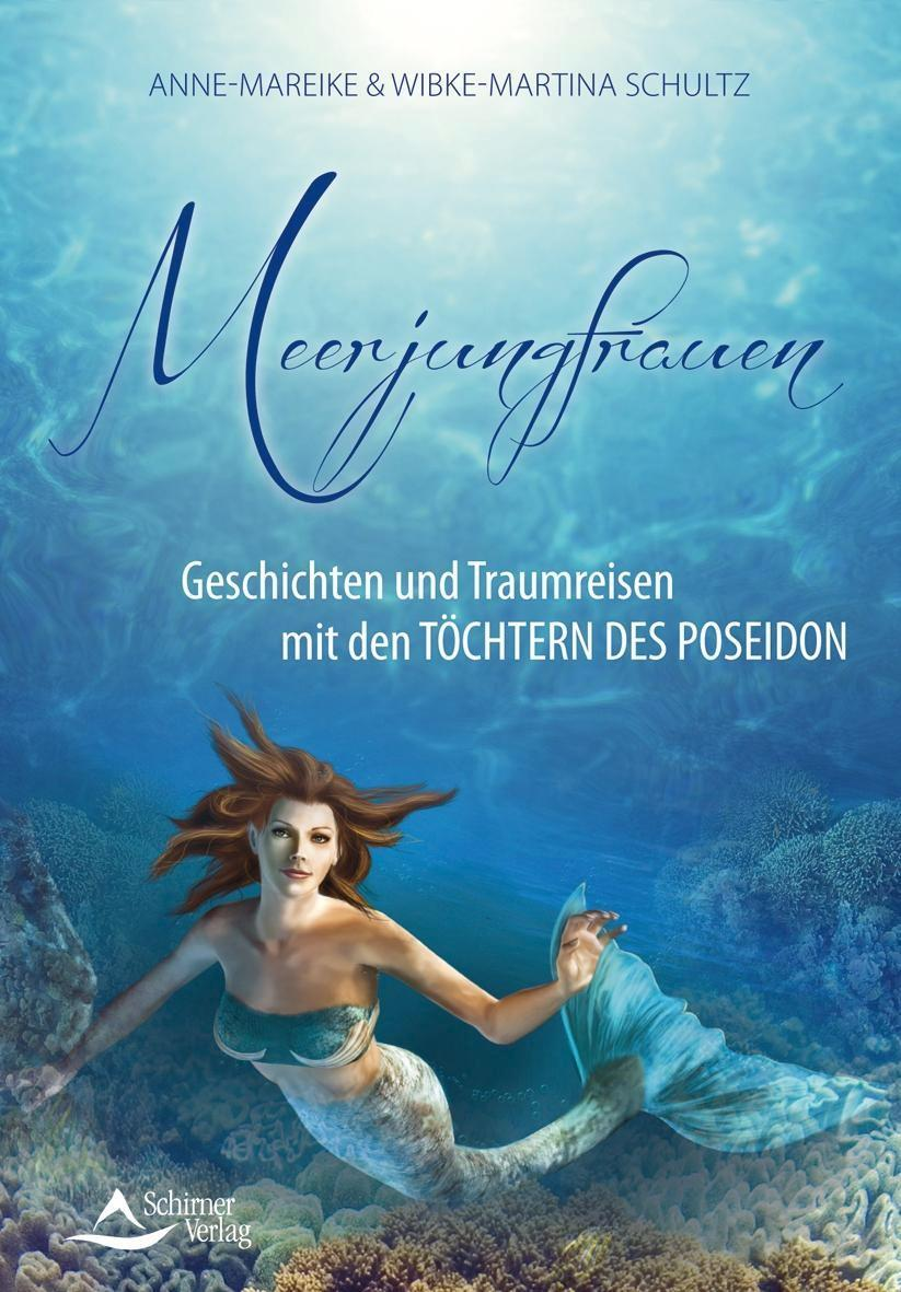 Meerjungfrauen Geschichten und Traumreisen