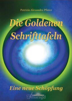 Die Goldenen Schrifttafeln