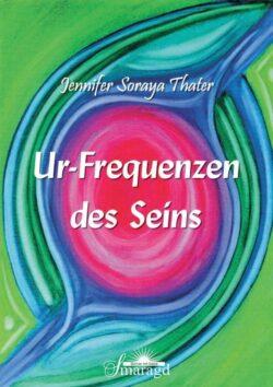 Ur-Frequenzen des Seins