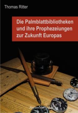Die Palmblattbibliotheken und ihre Prophezeiungen
