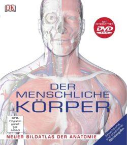 Der menschliche Körper +DVD-Rom