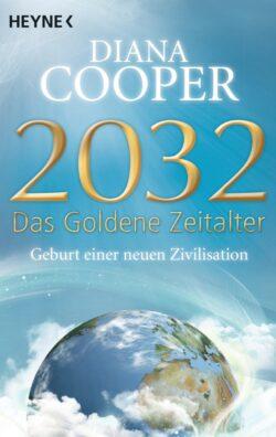 2032 Das Goldene Zeitalter