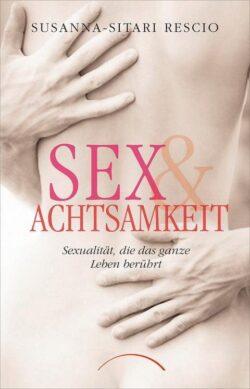 SEX und Achtsamkeit