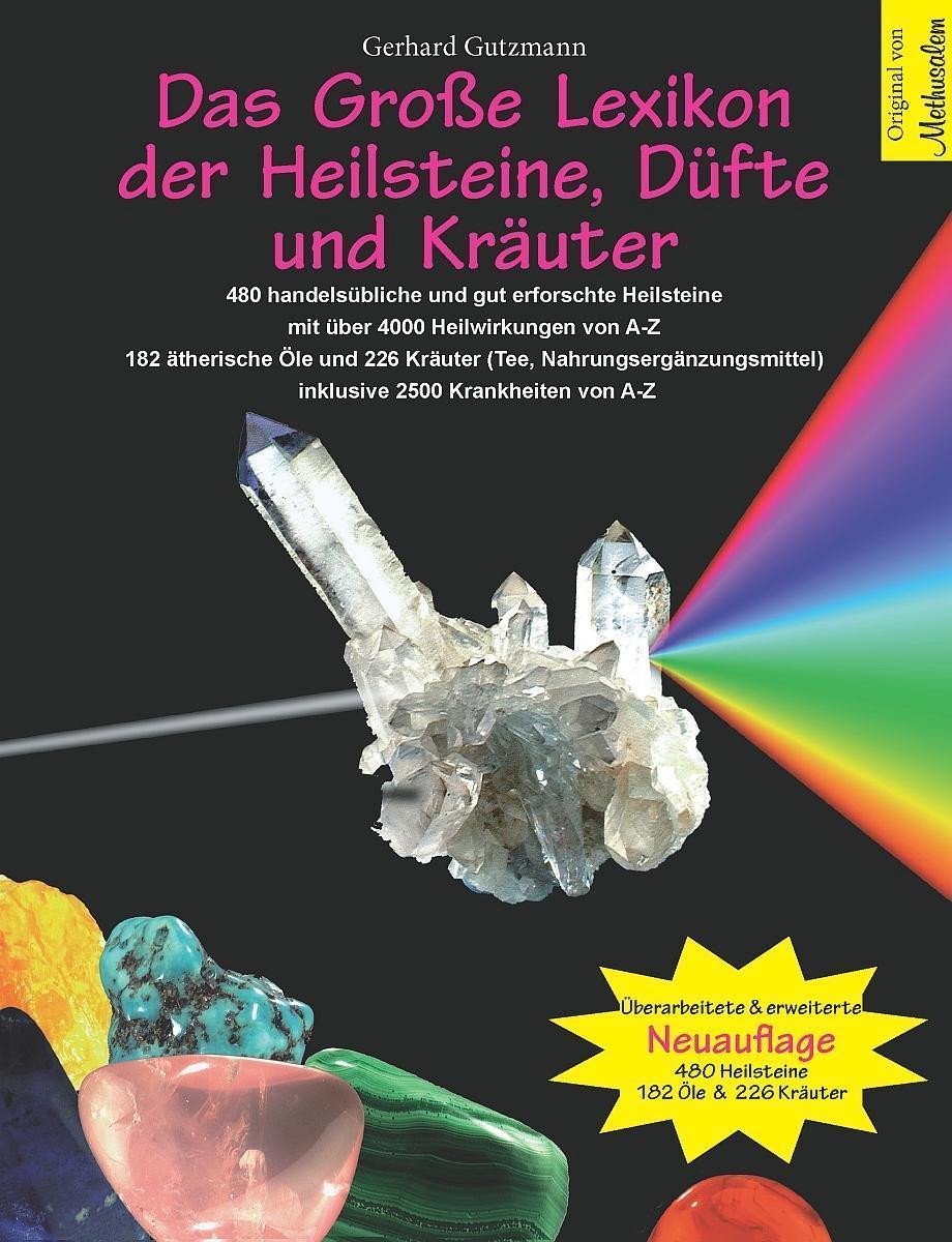 Das Große Lexikon der Heilsteine, Düfte und Kräute