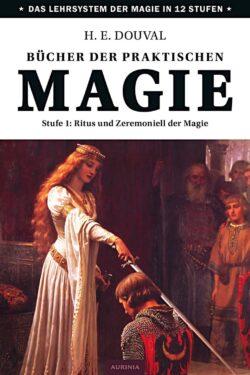Bücher der praktischen Magie 1