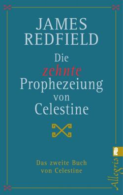 Die zehnte Prophezeiung von Celestine
