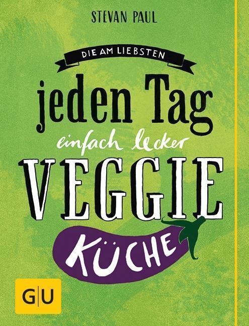 Die am liebsten jeden Tag einfach lecker Veggie K