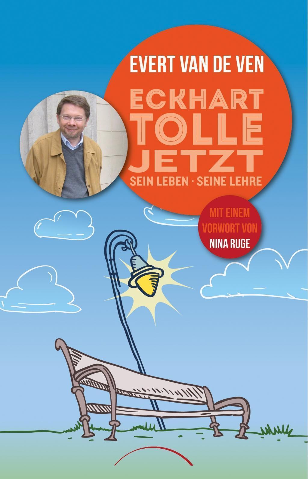 Eckhart Tolle Jetzt Sein Leben Seine Lehre