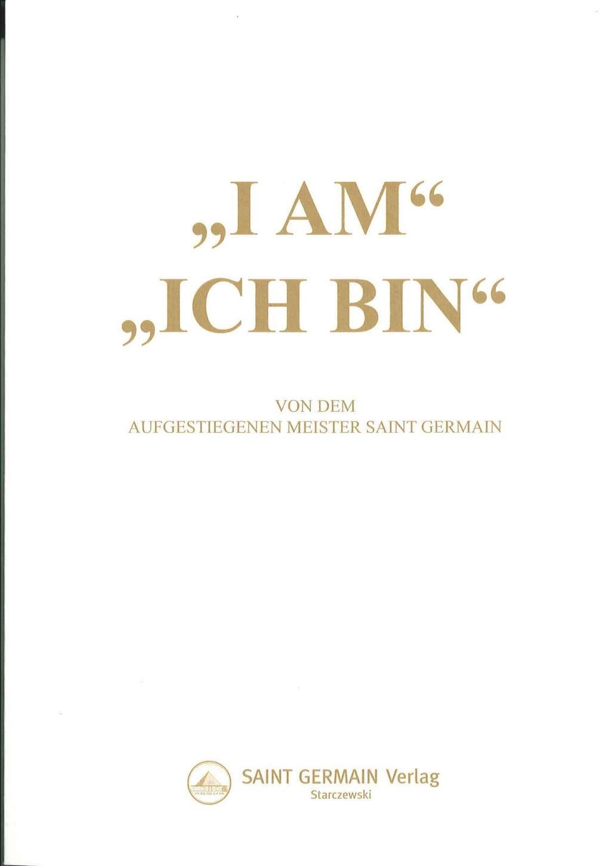 ICH BIN Die 33 Reden von Saint Germain BD3 1