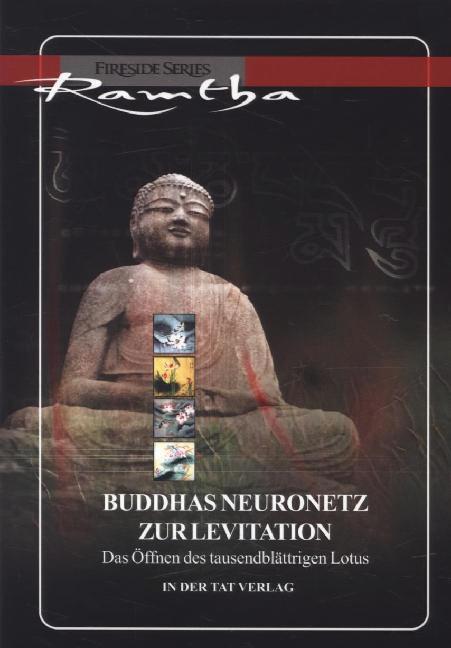Buddhas Neuronetz zur Levitation