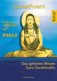 Das Geheime Wissen Guru Gorakhnaths