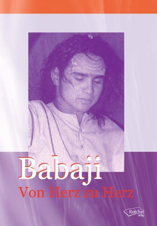 Babaji Von Herz zu Herz