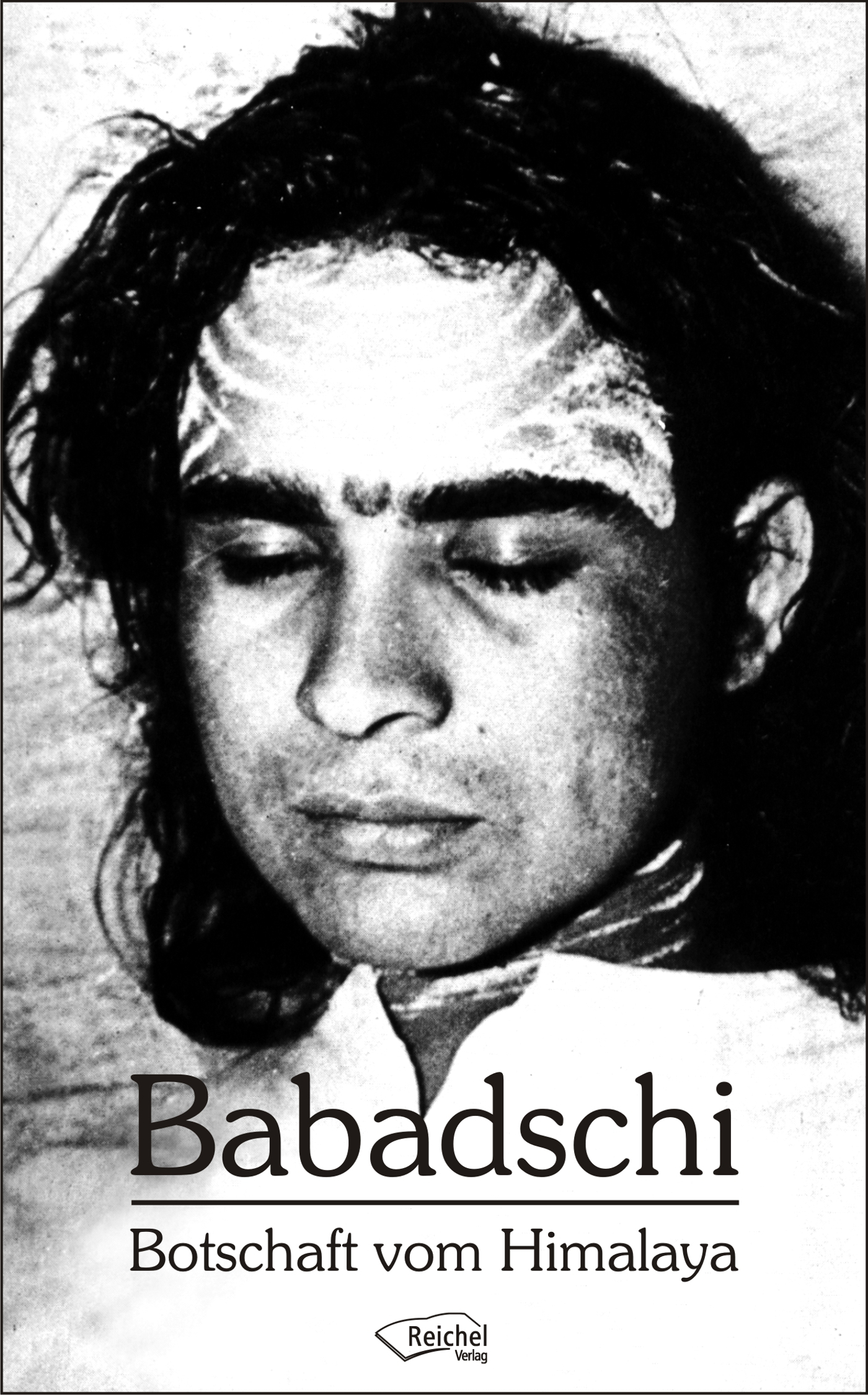 Babadschi Botschaft vom Himaylay