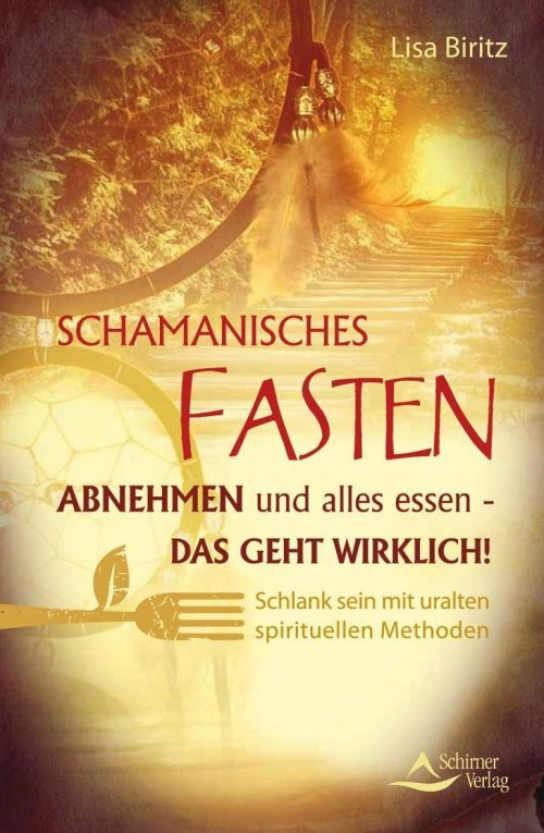 Schamanisches Fasten