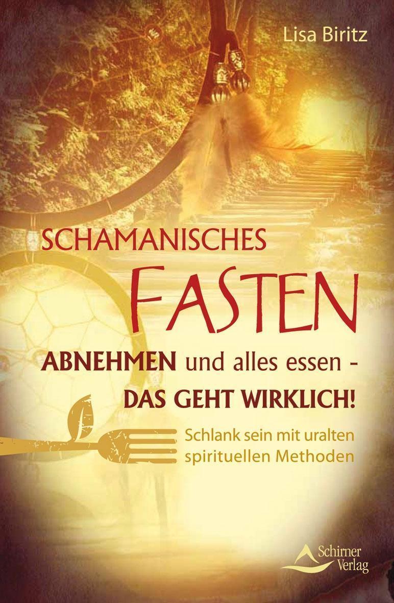 Schamanisches Fasten 1