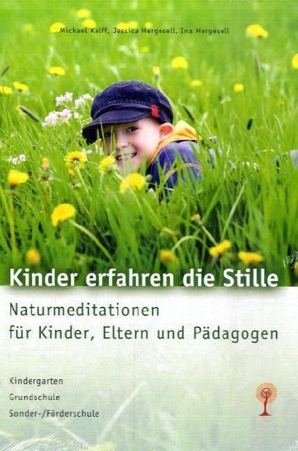 Kinder erfahren die Stille