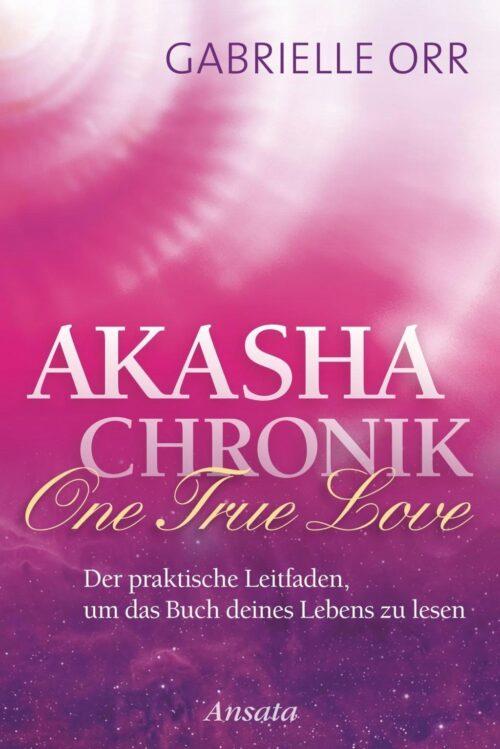 Akasha Chronik One True Love