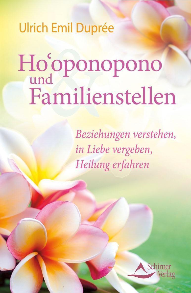 HO'ponopono und Familienstellen