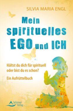 Mein spirituelles Ego und ich