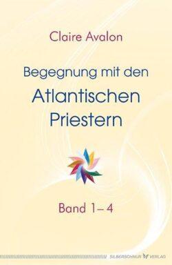 Begegnung mit den Atlantischen Priestern Band 1-