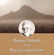 Ramana Maharshi und der Berg des ewigen Lichts