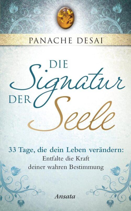 Die Signatur der Seele 33 Tage, die dein Leben ver