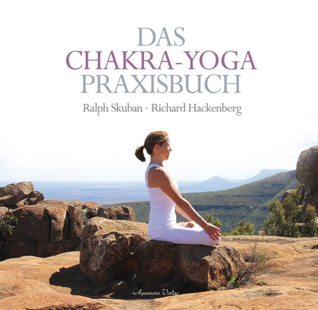 Das Chakra-Yoga Praxisbuch 1
