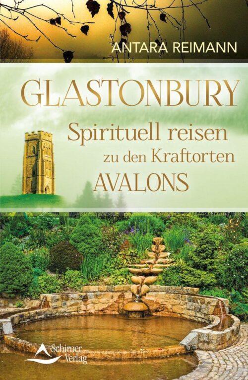 Glastonbury Spirituell reisen zu den Kraftorten
