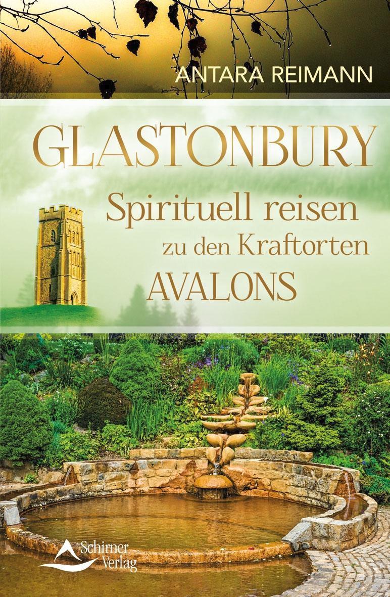 Glastonbury Spirituell reisen zu den Kraftorten  1