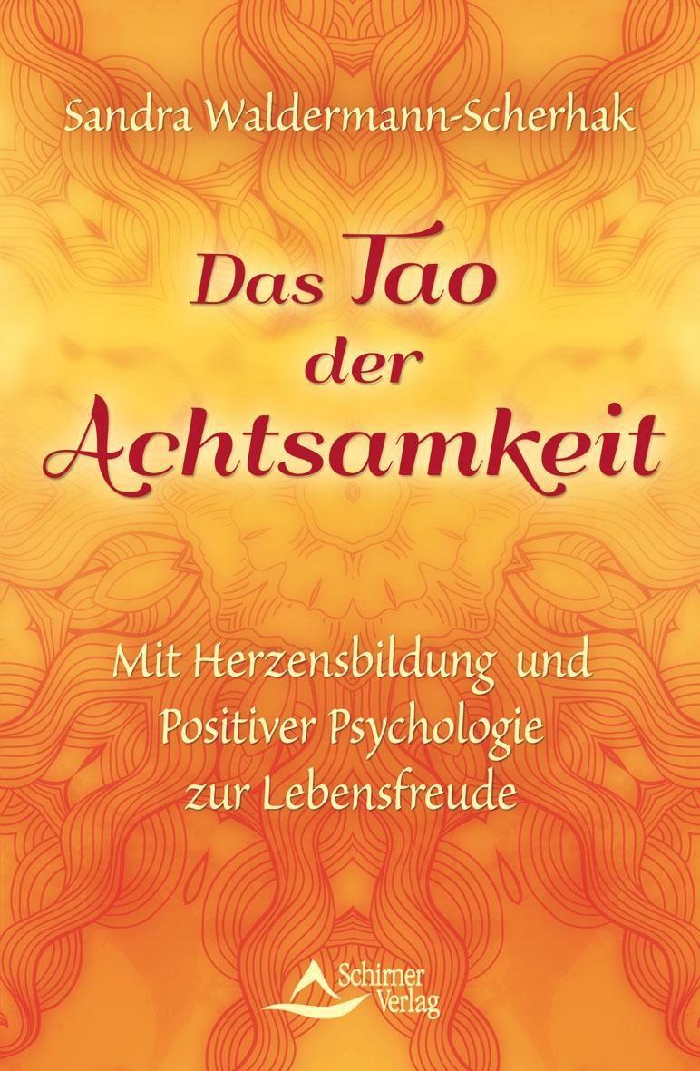 Das Tao der Achtsamkeit