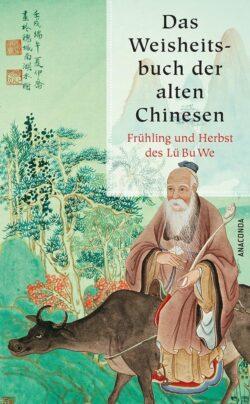 Das Weisheitsbuch der Chinesen