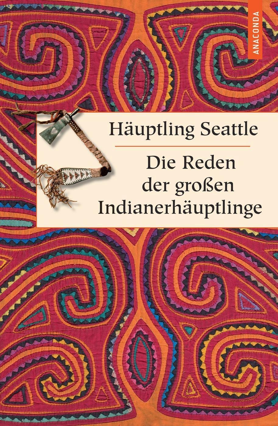 Die Reden der großen Indianerhäuptlinge 1