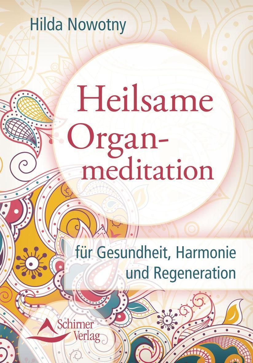 Heilsame Organmeditation 1