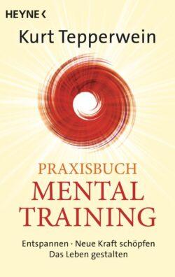 Praxisbuch Mental Training