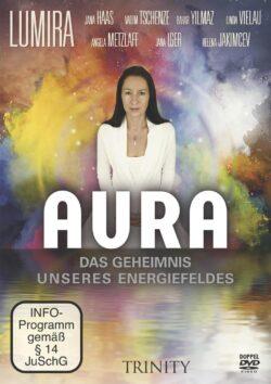 Aura Das Geheimnis unseres Energiefeldes