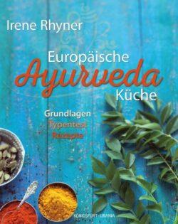 Europäische Ayurveda Küche