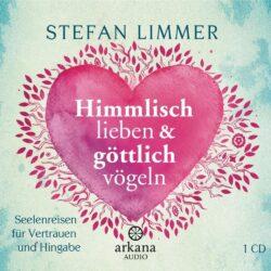 Himmlisch lieben & göttlich vögeln CD