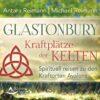 Glastonbury Kraftplätze der Kelten